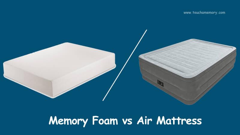 memory foam vs air mattress